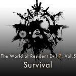 "Resident Evil 7: Vol.5 ""Survival"""